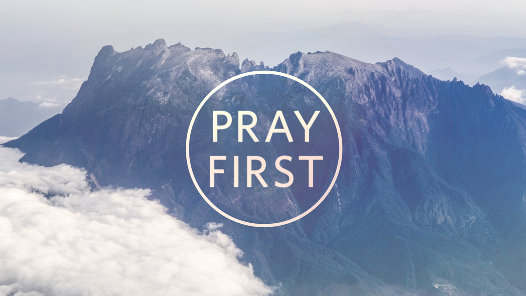 Predigtserie Header image Pray First