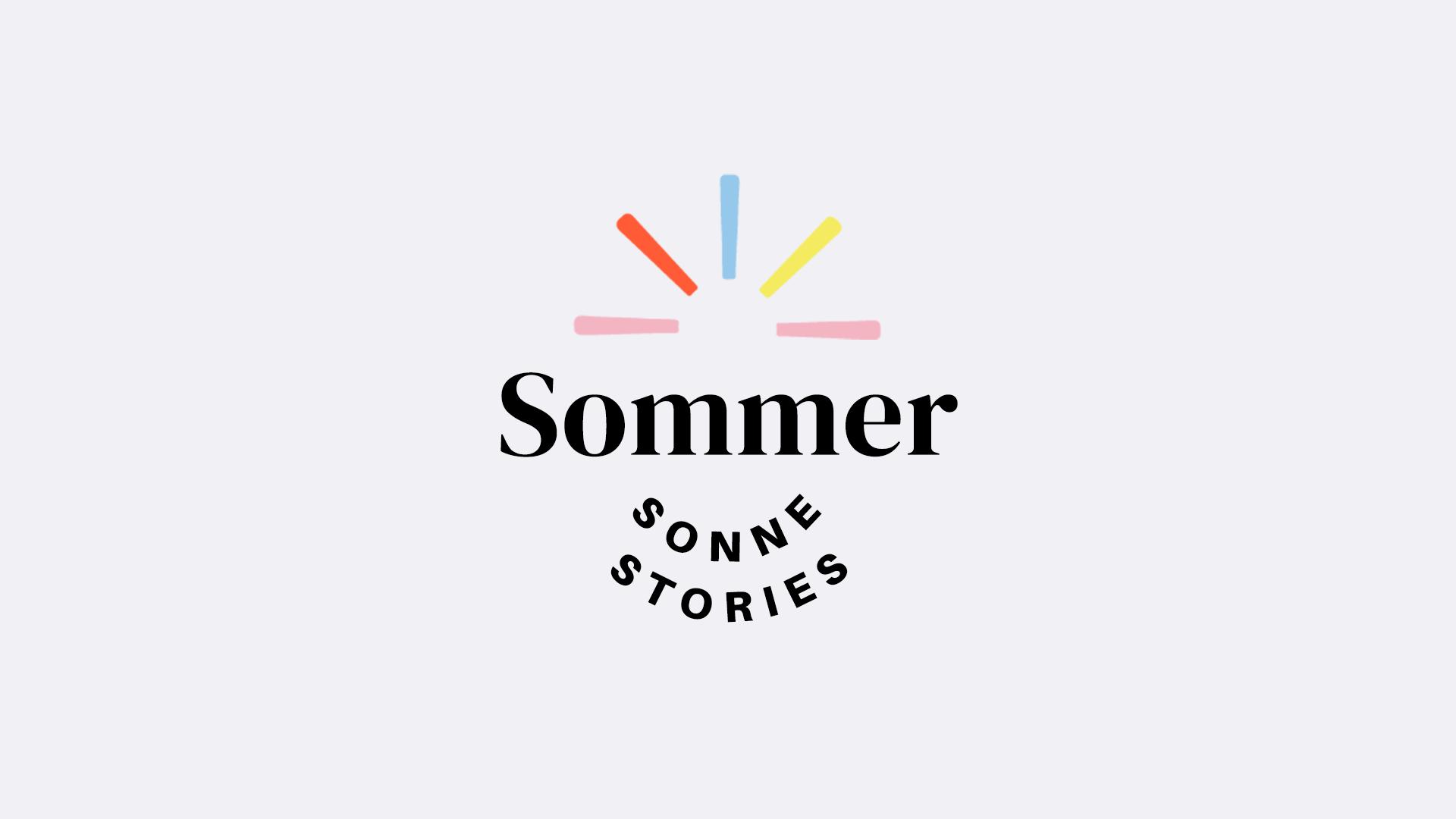 Sommer, Sonne, Stories